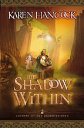 Legends of the guardian king. [2]: The shadow within