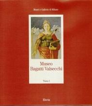 Museo Bagatti Valsecchi. Tomo primo