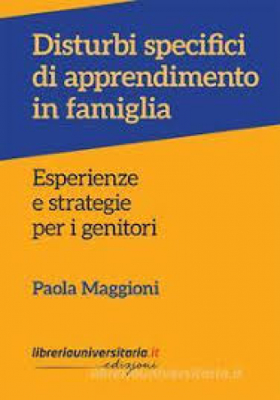 Disturbi specifici dell'apprendimento in famiglia