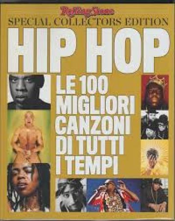 Le 100 migliori canzoni hip hop di tutti i tempi