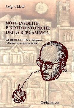 Note insolite e notizie storiche della bergamasca