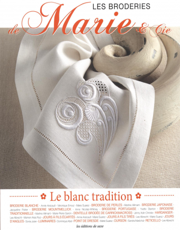 Les broderies de Marie & Cie. 7: Le blanc tradition
