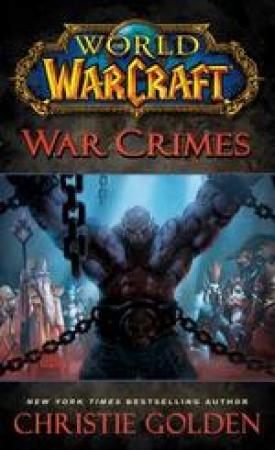 World of Warcraft. War crimes