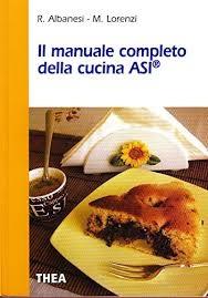 Il manuale completo della cucina ASI
